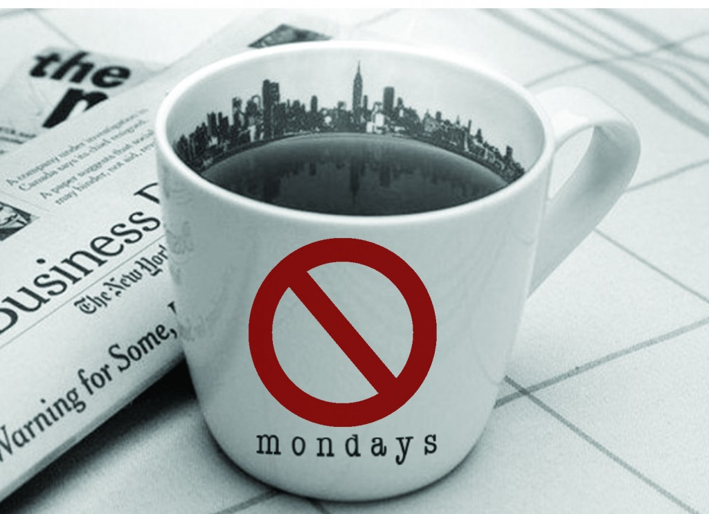 no more mondays cup